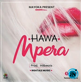 Photo of Download Mp3 : Hawa – Mpera