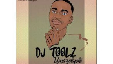 Photo of Download Mp3 : Toolz Umazelaphi – 1 A.M Project