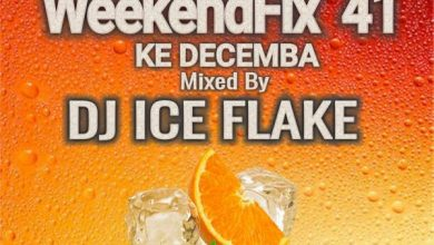 Photo of Dj Ice Flake – WeekendFix 41 Ke Decemba 2019 (Mp3 Download)