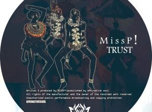 Photo of Miss P! – TRUST (Mp3 Download)