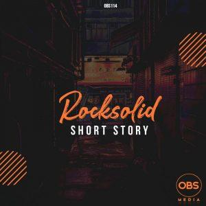 Photo of Download MP3: Rocksolid – Short Story