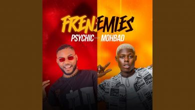 Photo of Download MP3 : Psychic – Frenemies ft. Mohbad