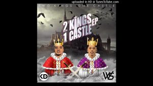 K Dot & Woza Sabza 2Kings 1Castle Mp3