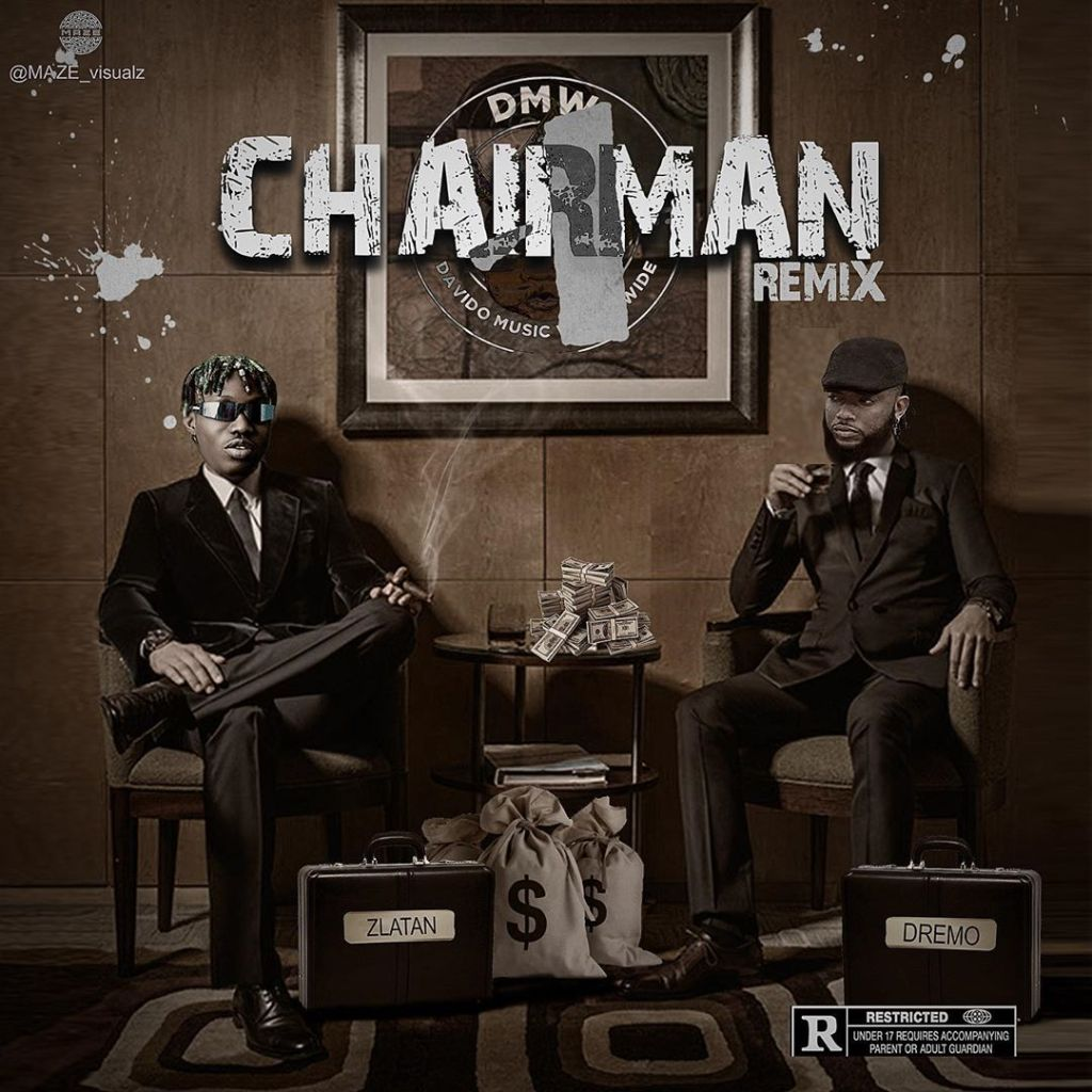 Photo of Dremo – Chairman (Remix) ft. Zlatan (Prod. by Rexxie)