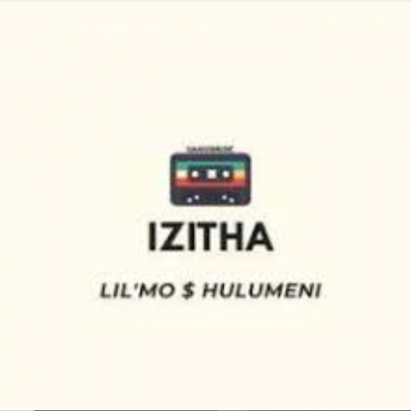 Photo of Lil'Mo ft Hulumeni – Izitha
