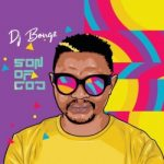 DJ Bongz Son Of God
