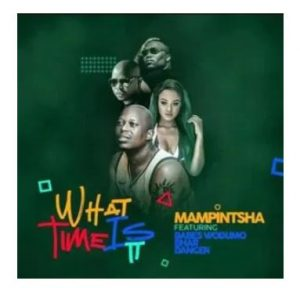 Mampintsha What Time Is It