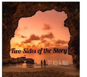 DJ Ace Two Sides Of The Story