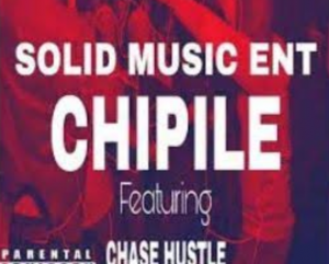 Solid Music Ent & Chase Hustle Chippile