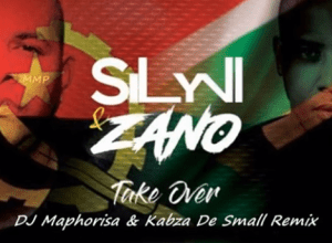Photo of Zano & Sylvi  – Take Over (Remix) ft. Dj Maphorisa & Kabza De Small