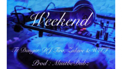 Photo of Shluda – Weekend ft. Danger, DJ Tira, Zakwe & Witness The Funk