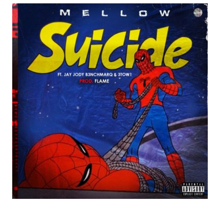 Photo of Mellow – Suicide ft. Jody Jay & 3Two1