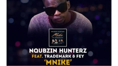 Photo of Nqubzin Hunters – Mnike Ft. Fey x Trademark