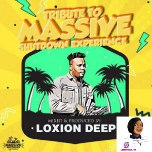 Loxion Deep Tribute to Massive Shutdown Experience
