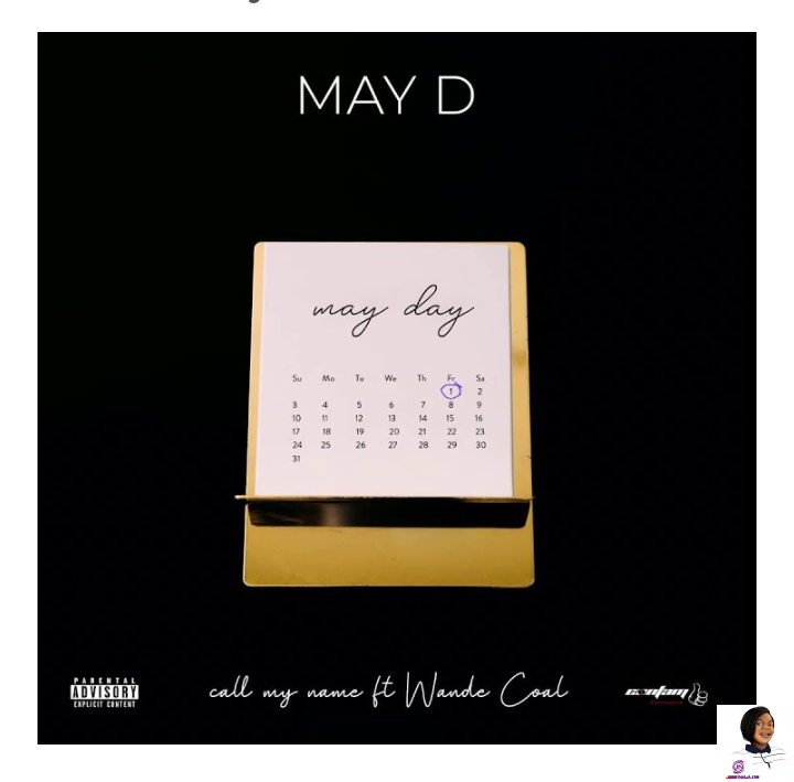 Photo of May D – Call My Name ft. Wande Coal