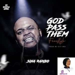 Sina Rambo God Pass Them
