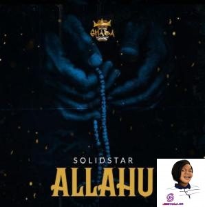 Photo of Solidstar – Allahu