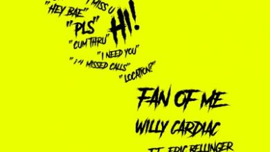 Photo of Willy Cardiac ft Eric Bellinger – Fan Of Me
