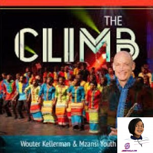 Wouter Kellerman & Mzansi Youth Choir The Climb