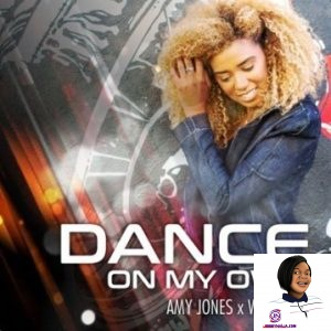 Amy Jones Dance on My Own
