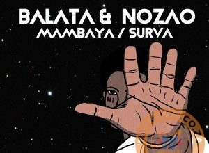 Photo of Balata & Nozao – Mambaya