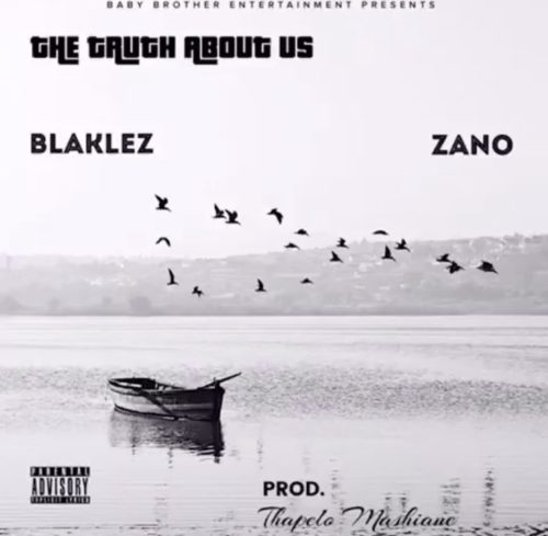 Photo of Blaklez – The Truth About Us ft. Zano