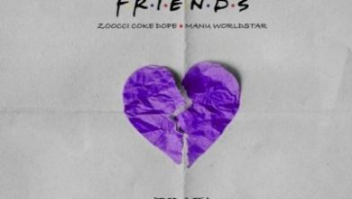 Photo of DJ Clen ft Zoocci Coke Dope x Manu Worldstar – Friends