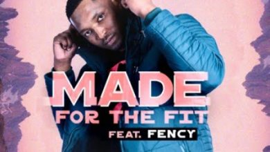 Photo of DJ Fortee – Made for the Fit ft. Fency