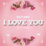 Rayvanny I Love You