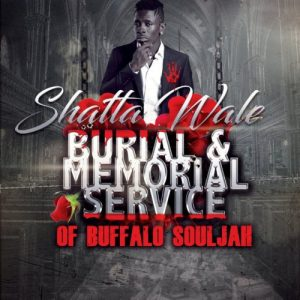 Shatta Wale Burial & Memorial Of Buffalo Souljah