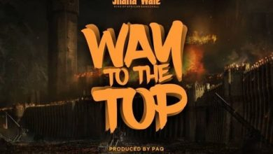 Photo of Shatta Wale – Way To The Top