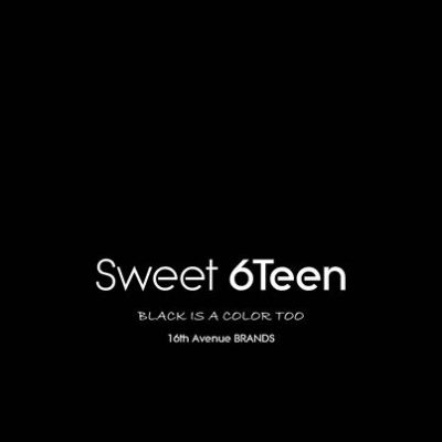 Sweet 6Teen Black Is A Color Too