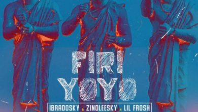 Photo of Zinoleesky x Ibradosky x Lil Frosh – Firi Yoyo