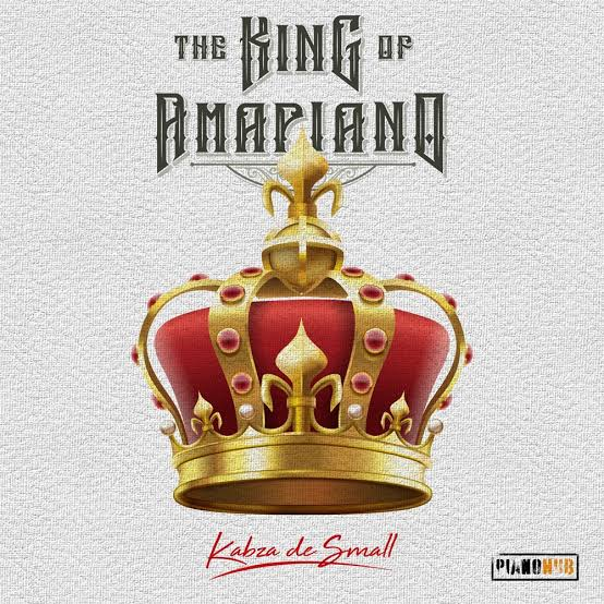 Kabza De Small I Am King Of Amapiano Album