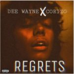 Dee Wayne Regrets