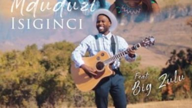 Photo of Mduduzi – Isiginci ft. Big Zulu
