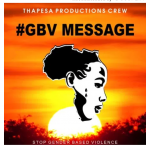 RThapesa Productions Crew Gbv Message