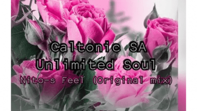 Photo of Caltonic SA – Nito S Feel Ft. Unlimited Soul