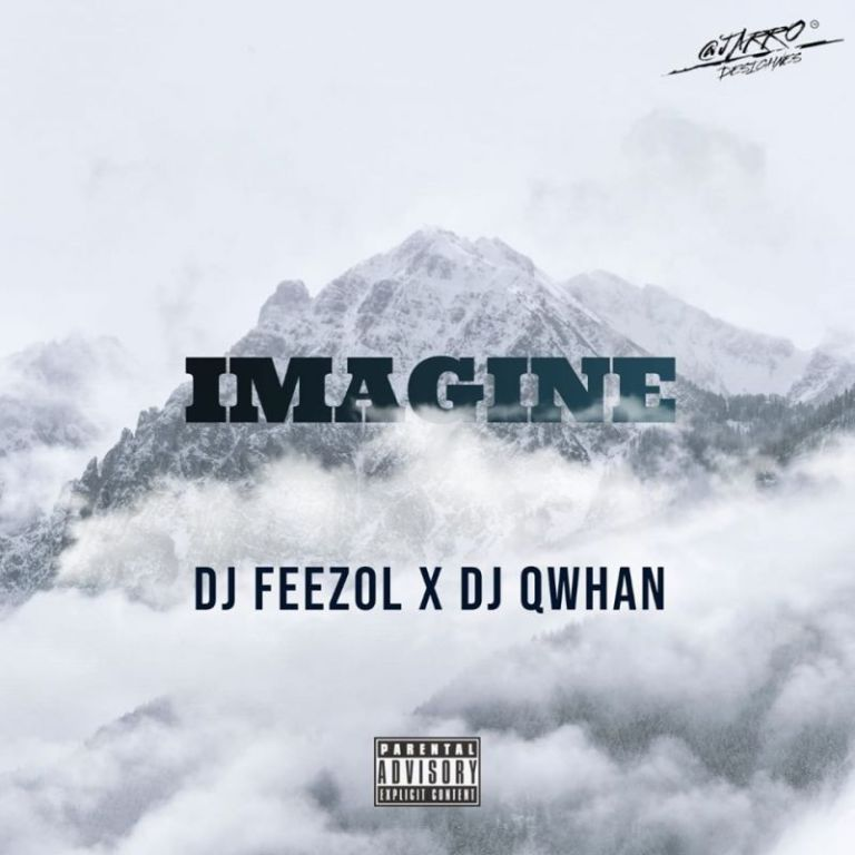 DJ Qwhan & DJ Feezol Imagine