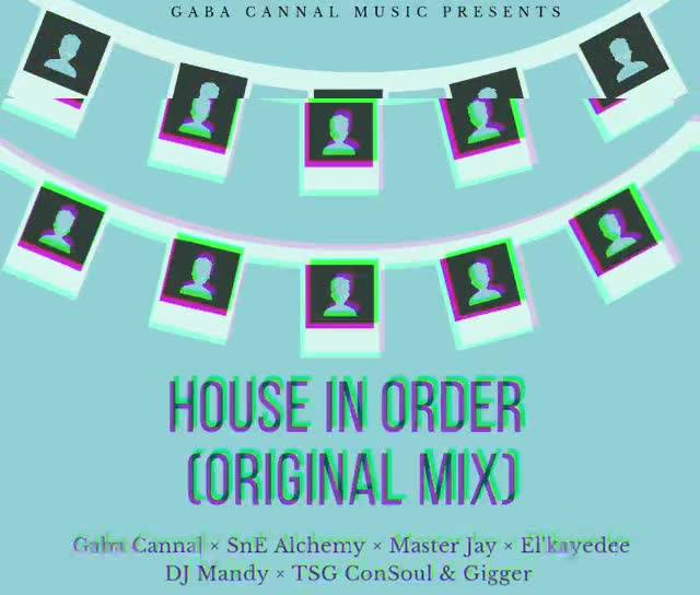 Gaba Cannal House In Order