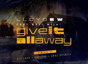 Photo of Lloyd BW & Kali Mija – Give It All Away (LaTique's Rare Dub)
