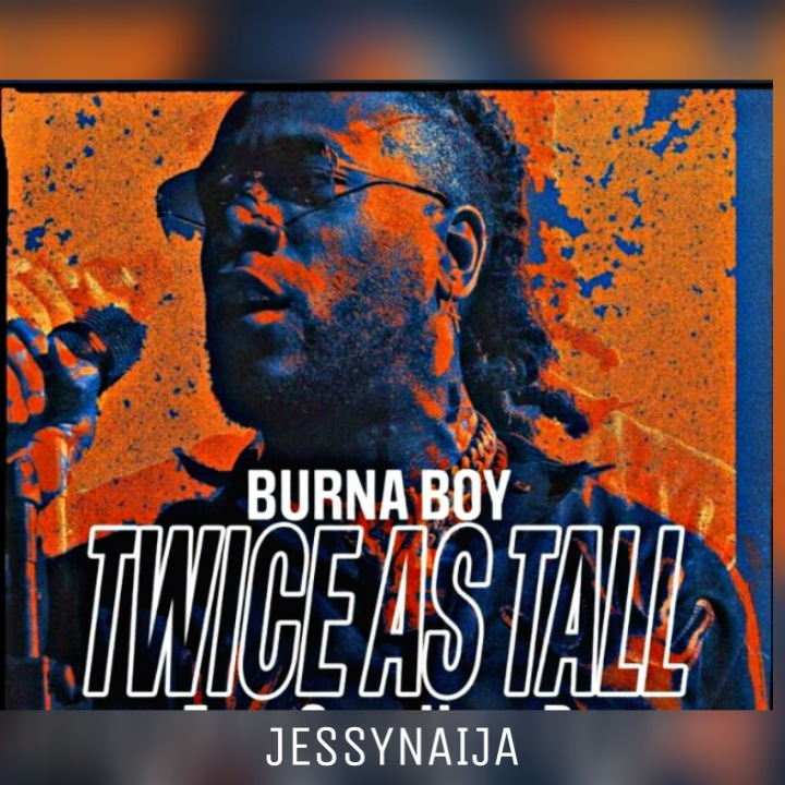 Burna Boy Way Too Big