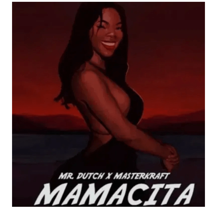 Mr Dutch Mamacita