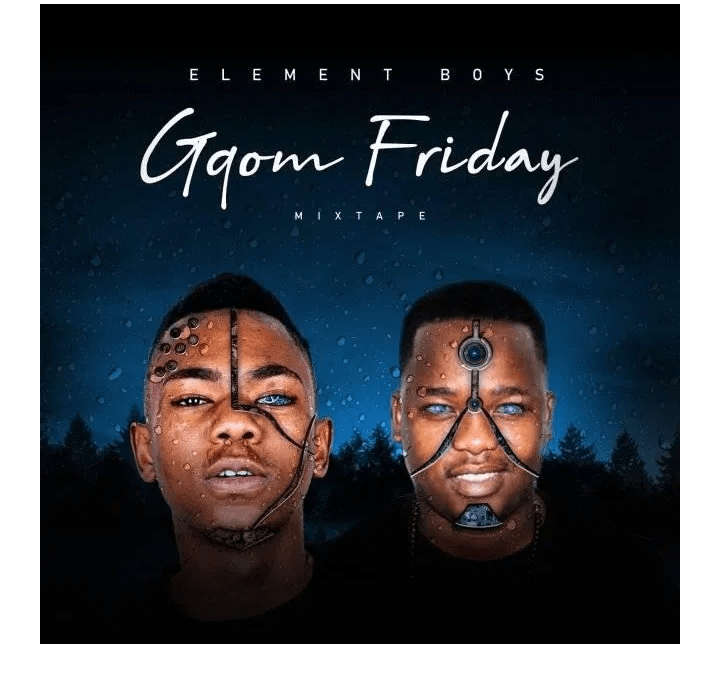 Element boys Gqom Fridays