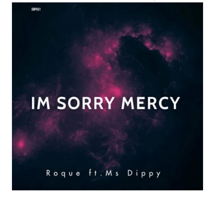 Roque I'm Sorry Mercy