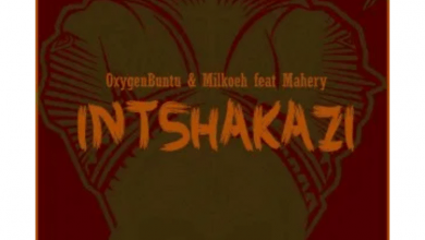 Photo of OxygenBuntu & Milkoeh – Intshakazi Ft. Mahery
