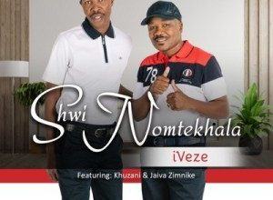 Photo of Shwi no Mtekhala – Iveze Ft. Jaiva Zimnike & Khuzani