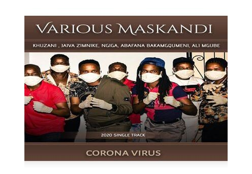 Various Maskandi Artists Corona Virus