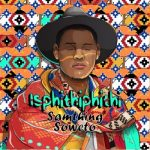 Samthing Soweto Happy Birthday