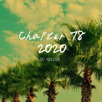 DJ FeezoL Chapter 78 2020